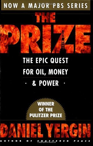 the-prize-the-epic-quest-for-oil-money-power-reissue-edition-by-yergin-daniel-2008-paperback