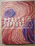 Health Support : Area I, Moore Educational Pub., 0536602611