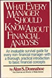 What Every Manager Should Know about Financial Analysis, Alan S. Donnahoe, 0671706403