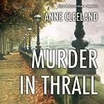 Murder in Thrall   Anne Cleeland