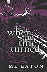 When the Tide Turned