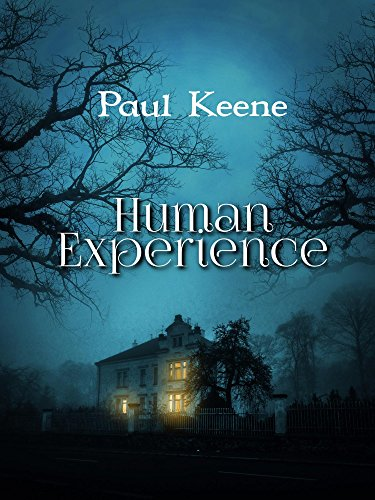 Human Experience by Paul Keene