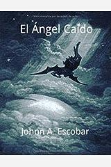 El Ángel Caído (Spanish Edition) Paperback