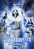 The Time Traveler and the Professor: Book 2