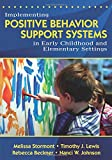 Implementing Positive Behavior Support Systems in Early Childhood and Elementary Settings: NULL
