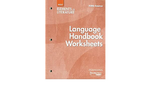 Elements of Literature: Language Handbook Worksheets Grade 11 ...