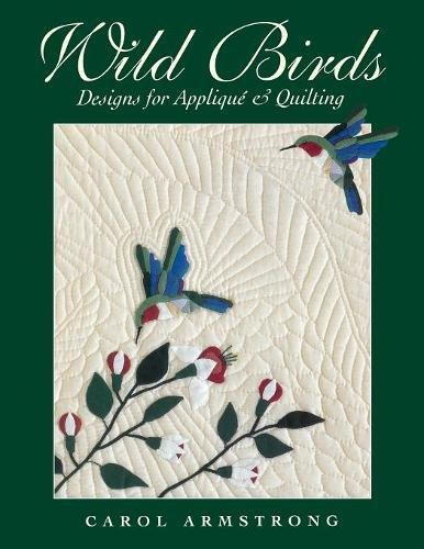 Wild Birds: Designs for Applique & Quilting pdf epub