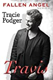 Travis: To accompany the Fallen Angel Series - A Mafia Romance