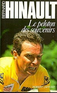 Le Peloton des souvenirs, Hinault, Bernard
