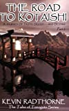 Road to Kotaishi, Kevin Radthorne, 1590920317