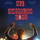 All American Boys Hörbuch von Jason Reynolds, Brendan Kiely Gesprochen von: Guy Lockard, Keith Nobbs