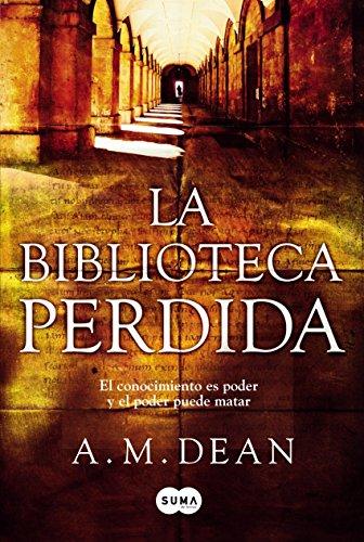Descargar Libro La Biblioteca Perdida A. M. Dean