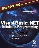Mastering Visual Basic .NET Database Programming, Evangelos Petroutsos and Asli Bilgin, 0782128785