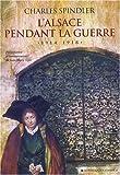 Image de L'Alsace pendant la guerre (French Edition)