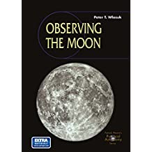 Observing the Moon (The Patrick Moore Practical Astronomy Series)