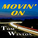 Movin' On | Tom Winton
