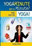 Yogaminute, Anita Perry, 057813120X