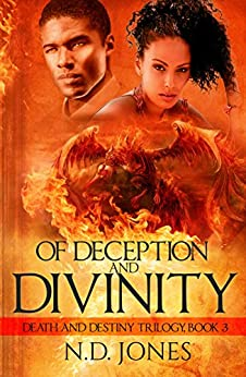 Of Deception and Divinity: A Witch and Shapeshifter Romance (Death and Destiny Trilogy Book 3) by [Jones, N.D.]