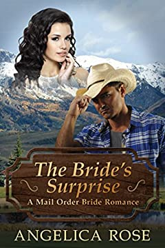 The Bride's Surprise: A Mail Order Bride Romance