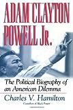 Adam Clayton Powell, Jr, Charles V. Hamilton, 0815411847