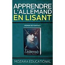 Apprendre l'allemand en lisant: Roman de fantasy (French Edition)