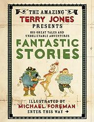 Fantastic Stories (Fantastic World of Terry Jones)