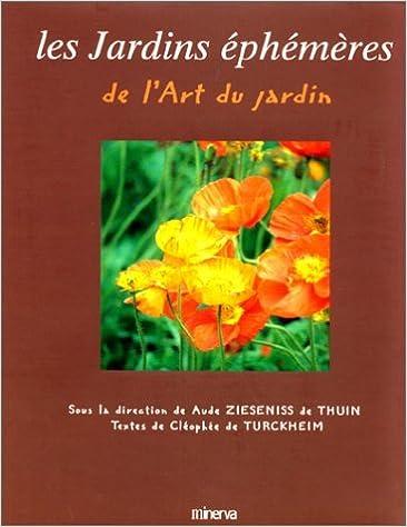Livres gratuits en ligne Les jardins éphémères de l'Art du Jardin epub pdf