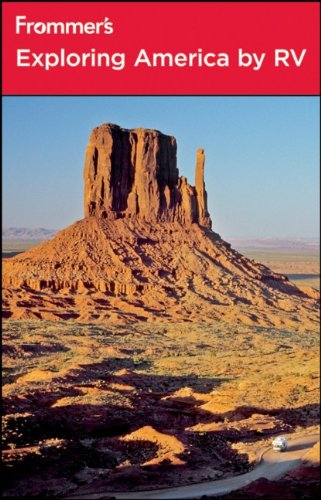 Frommer's Exploring America by RV (Frommer's Complete Guides)