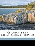 Geschichte der Griechischen Litteratur, Wilhelm Von Christ, 1174111402