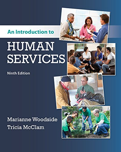 MindTap Reader for Woodside/McClam's An Introduction to Human Services, 9th Edition by Cengage Learning
