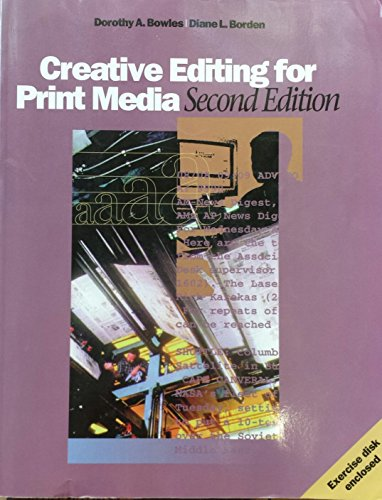 Creative Editing for Print Media (Wadsworth Series in Mass Communication & Journalism)