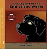 Legend of the End of the World by Delores Taken Alive