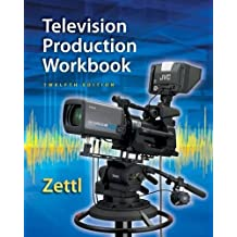 Student Workbook for Zettl's Television Production Handbook, 12th