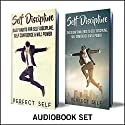 Self Discipline: 2 Books: Daily Habits for Self Discipline & The 30 Day Self Discipline Challenge Audiobook by  Perfect Self Narrated by Adam Dubeau