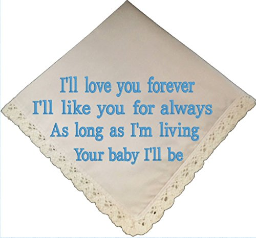 I'll Love You Forever Handkerchief Embroidered by Wedding Tokens- Mother of the Bride Keepsake