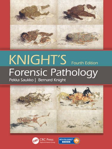 Knight's Forensic Pathology Fourth Edition