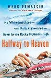 Halfway to Heaven, Mark Obmascik, 1416566996