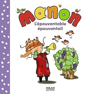 """Afficher """"Manon L'épouvantable épouvantail"""""""