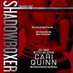 Shadowboxer: Tapped Out: Book One | Cari Quinn