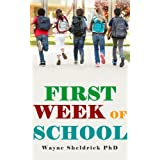 First Week of School - Activities and strategies to prepare yourself, your room, and your students for your most successful year ever (Classroom Management Series Book 4)