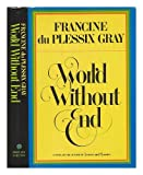 World Without End, Francine D. Gray, 0671427865