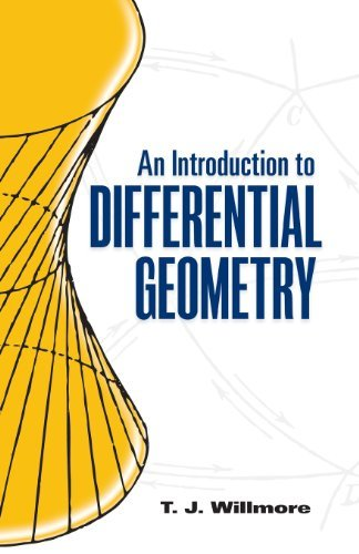 By T. J. Willmore - An Introduction to Differential Geometry (Dover Books on Mathemat (Reprint) (2012-03-01) [Paperback]