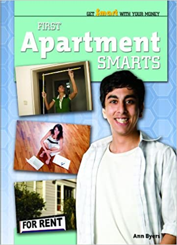 Book First Apartment Smarts (Get Smart with Your Money (Library))