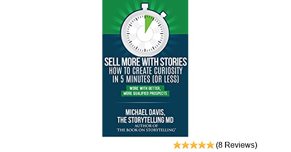 Amazon Sell More With Stories Book 2 How To Create Curiosity
