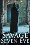 Savage Seven Eve