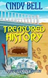 Treasured History (Dune House Cozy Mystery Series) (Volume 3) by  Cindy Bell in stock, buy online here
