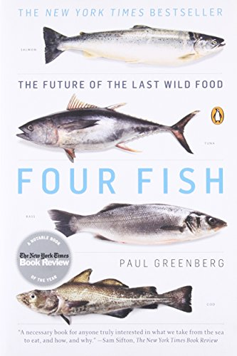 Four Fish: The Tomorrow's of the Last Wild Food