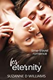 For Eternity (Time-Travel Romance Book 1)