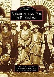 Edgar Allan Poe in Richmond (Images of America: Virginia)