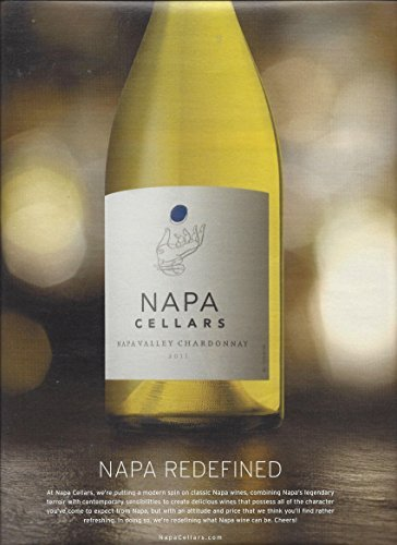 MAGAZINE ADVERTISEMENT For Napa Cellars 2011 Chardonnay Napa Redefined Napa Cellars Chardonnay
